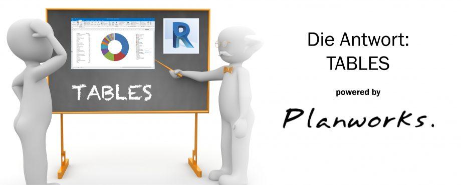 Die Antwort: TABLES für Revit